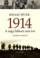 Könyv borító - 1914 – A nagy háború száz éve