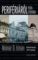 Könyv borító - Perifériáról perifériára – Kárpátalja népessége 1869-től napjainkig