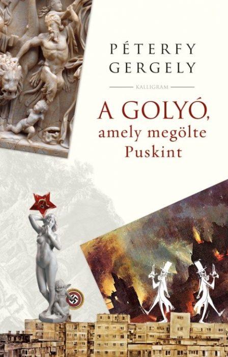 Könyv borító - A golyó, amely megölte Puskint