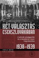 Könyv borító - Két választás Csehszlovákiában