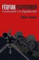 Könyv borító - Férfiak fegyverben