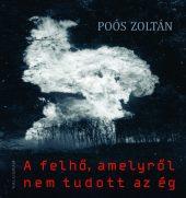 Könyv borító - A felhő, amelyről nem tudott az ég